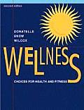 Wellness Choices For Health & Fitne 2nd Edition