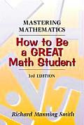 Mastering Mathematics How To Be a GR 3RD Edition