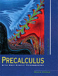 Precalculus With Unit Circle Trigono 3RD Edition