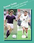 Soccer Today(Wadsworth's Physical Education Series) (00 Edition)