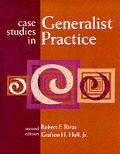 Case Studies in Generalist Practice