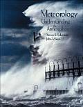 Meteorology : Understanding the Atmosphere / With CD (03 - Old Edition)