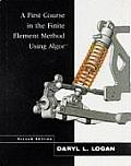A First Course in the Finite Element Method Using Algor