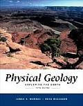 Physical Geology Exploring the Earth With Infotrac