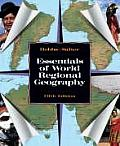 Essentials of World Regional Geography (5TH 06 - Old Edition)