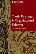 Classic Readings In Organizational Behav