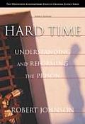 Hard Time : Understanding and Reforming the Prison (3RD 02 Edition)