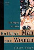 Neither Man Nor Woman : the Hijras of India (2ND 99 Edition)