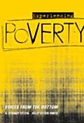 Experiencing Poverty Voices from the Bottom