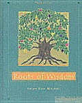 Roots of Wisdom 3RD Edition