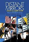 Distant Mirrors : America As a Foreign Culture (3RD 02 Edition) Cover