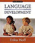 Language Development 2ND Edition