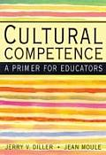 Cultural Competence: A Primer for Educators (with Infotrac)