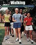 Walking For Fun & Fitness