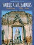World Civilizations: Comprehensive Volume (Chapters 1-58, Non-Infotrac Version)