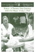Katun: A Twenty-Year Journey with the Maya (Case Studies in Cultural Anthropology)