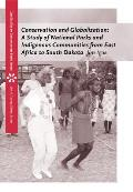 Conservation and Globalization: A Study of National Parks and Indigenous Communities from East Africa to South Dakota