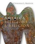 America : Religions and Religion (4TH 07 - Old Edition)