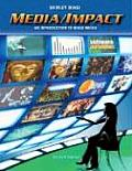 Media/Impact: An Introduction to Mass Media (with CD-ROM and Infotrac)