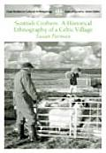 Scottish Crofters: A Historical Ethnography of a Celtic Village
