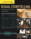 Advantage Books: Visual Storytelling: Videography and Post Production in the Digital Age (with DVD)