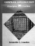 Compiler Construction : Principles and Practice (97 Edition)