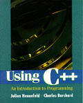 Using C++: An Introduction to Programming with 3.5 Disk