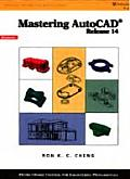 Mastering AutoCAD, Release 14