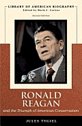 Ronald Reagan & The Triumph Of American Conservatism (Library Of... by Jules Tygiel