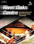 River Oaks Centre: A Keyboarding and Word Processing Simulation