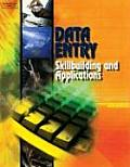 Data Entry: Skillbuilding & Applications, Text/CD