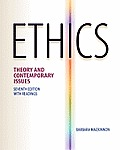 Ethics: Theory and Contemporary Issues (7TH 12 - Old Edition)