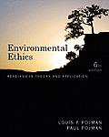 Environmental Ethics (6TH 12 Edition)