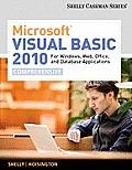 Microsoft Visual Basic 2010 for Windows Applications for Windows Web Office & Database Applications Comprehensive