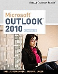 Microsoft Outlook 2010: Complete (Shelly Cashman Series(r) Office 2010)