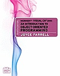 Microsoft Visual C# 2010 : an Introduction To Object-oriented Programming (4TH 11 Edition)
