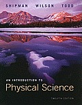 Introduction To Physical Sciences, Reprint (Paper) (12TH 09 - Old Edition)