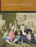 Human Genetics and Society (2ND 12 Edition)
