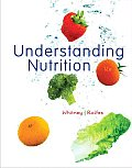 Understanding Nutrition 12th Edition