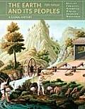 Earth and Its Peoples: Global History (Cloth) (5TH 11 - Old Edition)