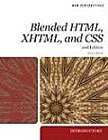 New Perspectives on Blended HTML, XHTML, and CSS: Introductory (New Perspectives)