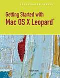 Getting Started with Macintosh OS X Leopard, Illustrated