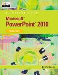 Microsoft Powerpoint 2010, Introductory (11 Edition)