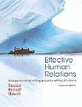 Effective Human Relations: Interpersonal and Organizational Applications (11TH 11 - Old Edition)