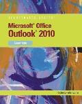 Microsoft Outlook 2010: Essentials (Illustrated)