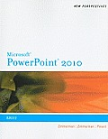 New Perspectives on Microsoft Office Powerpoint 2010, Brief (10 Edition)