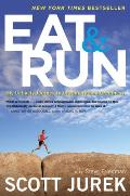 Eat and Run: My Unlikely Journey to Ultramarathon Greatness Cover