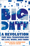 Big Data: A Revolution That Will Transform How We Live, Work, and Think Cover