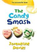 Lemonade War #04: The Candy Smash