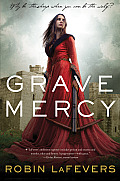 His Fair Assassin Trilogy #01: Grave Mercy